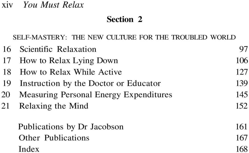 19 Instruction by the Doctor or Educator 139 20 Measuring Personal Energy Expenditures