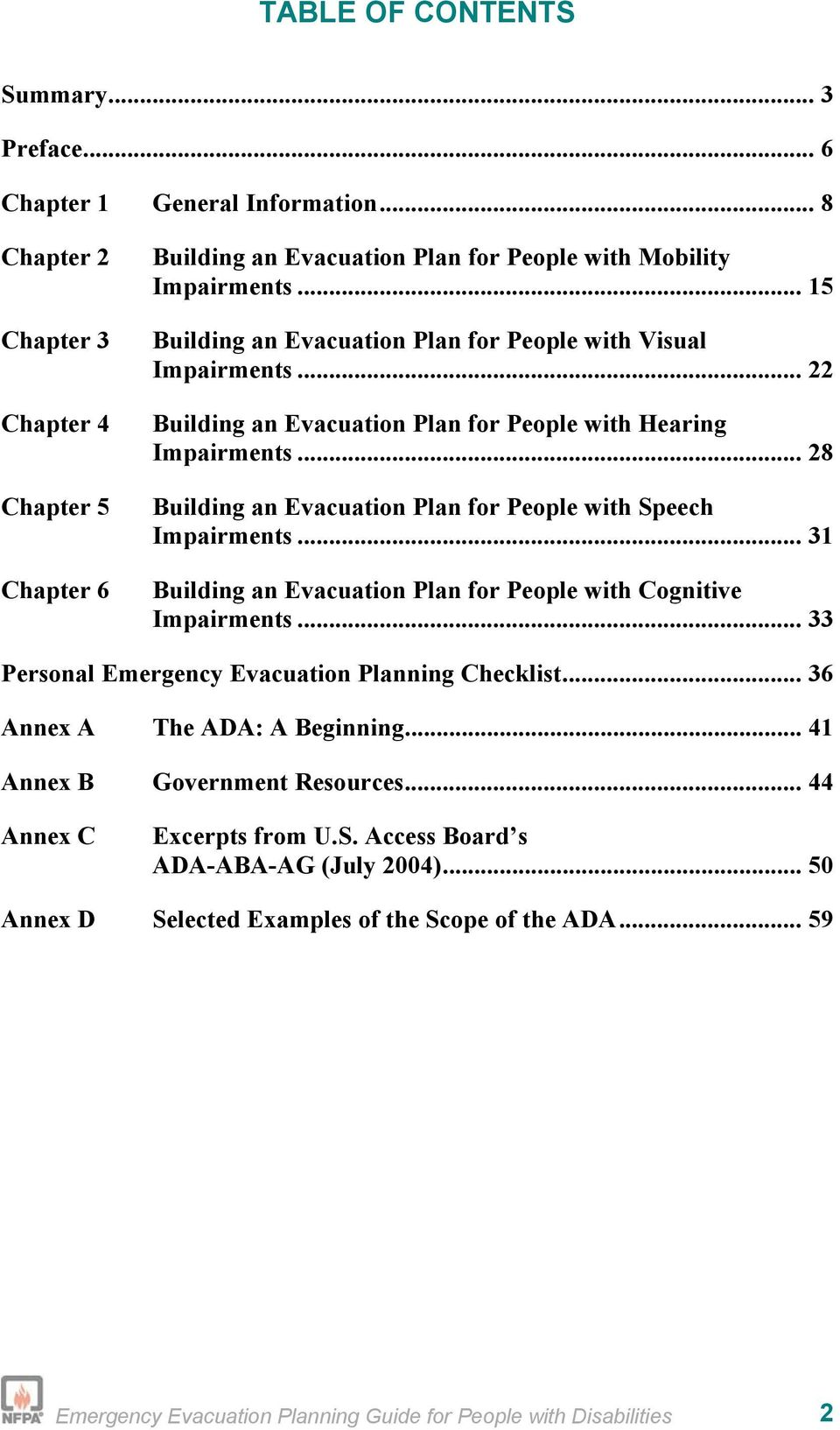 .. 28 Building an Evacuation Plan for People with Speech Impairments... 31 Building an Evacuation Plan for People with Cognitive Impairments... 33 Personal Emergency Evacuation Planning Checklist.