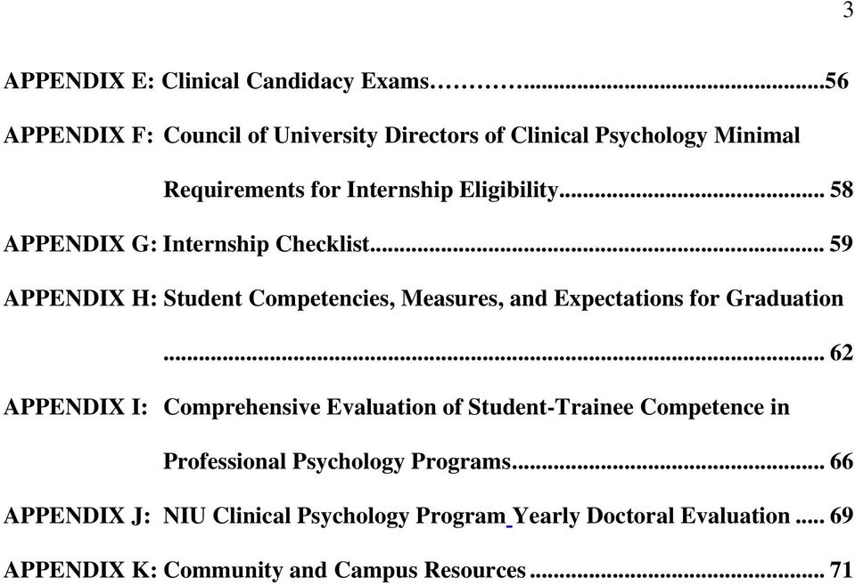 .. 58 APPENDIX G: Internship Checklist... 59 APPENDIX H: Student Competencies, Measures, and Expectations for Graduation.