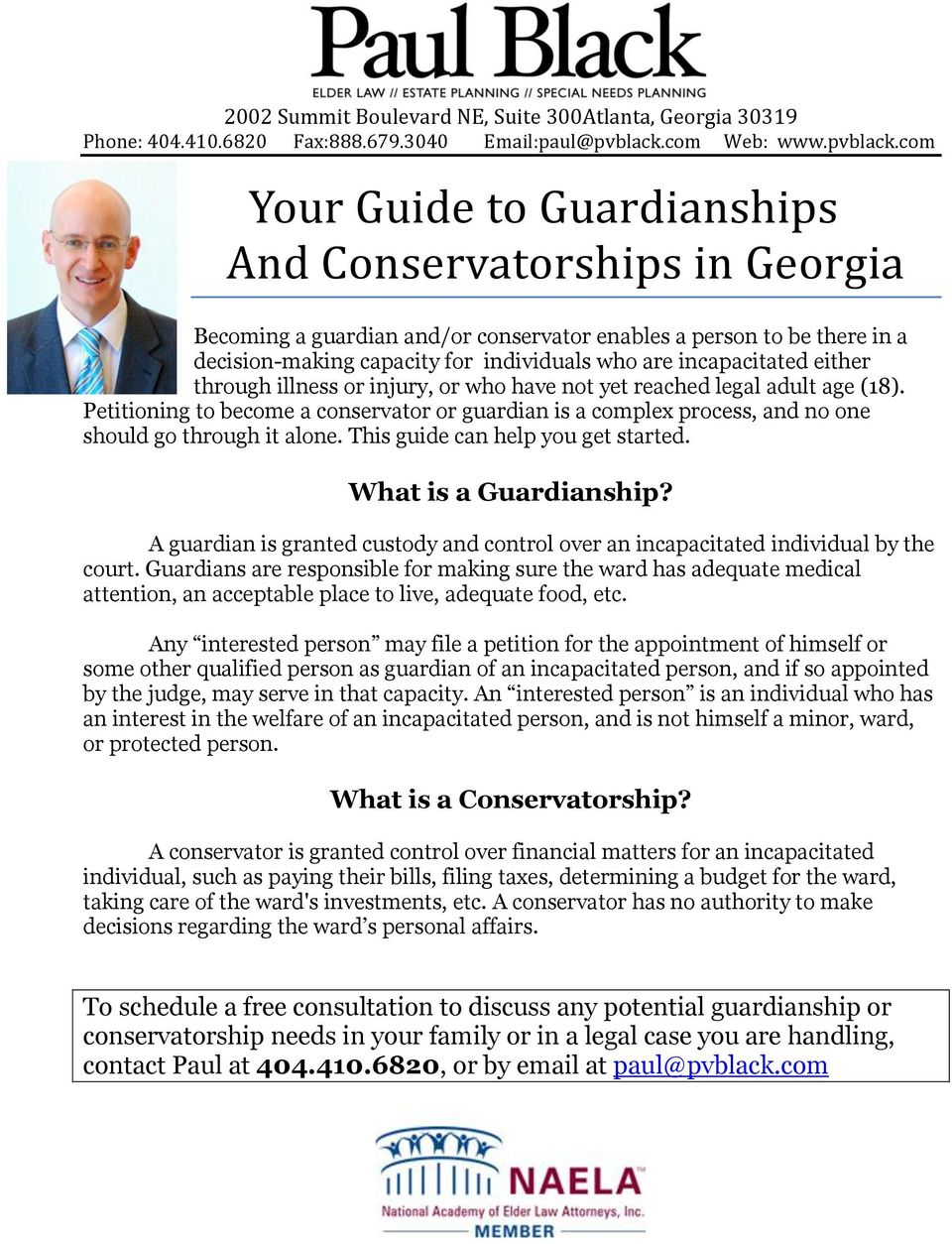 com Your Guide to Guardianships And Conservatorships in Georgia Becoming a guardian and/or conservator enables a person to be there in a decision-making capacity for individuals who are incapacitated