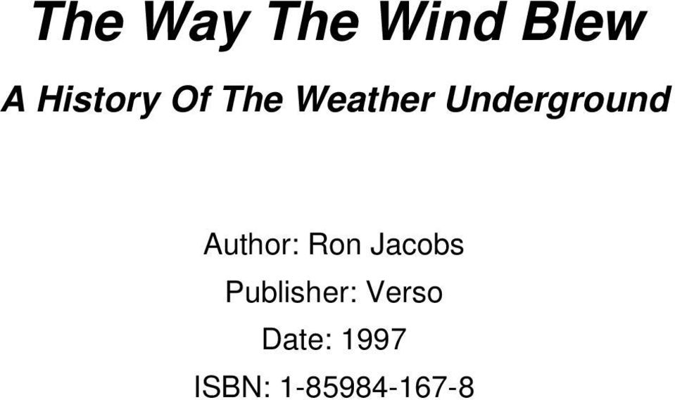 Author: Ron Jacobs Publisher: