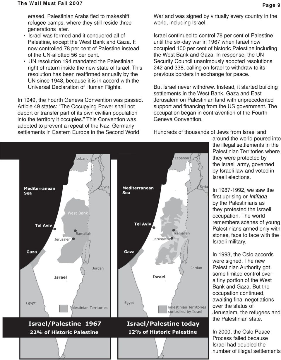 UN resolution 194 mandated the Palestinian right of return inside the new state of Israel.