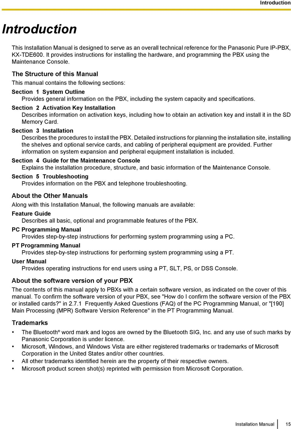 The Structure of this Manual This manual contains the following sections: Section 1 System Outline Provides general information on the PBX, including the system capacity and specifications.