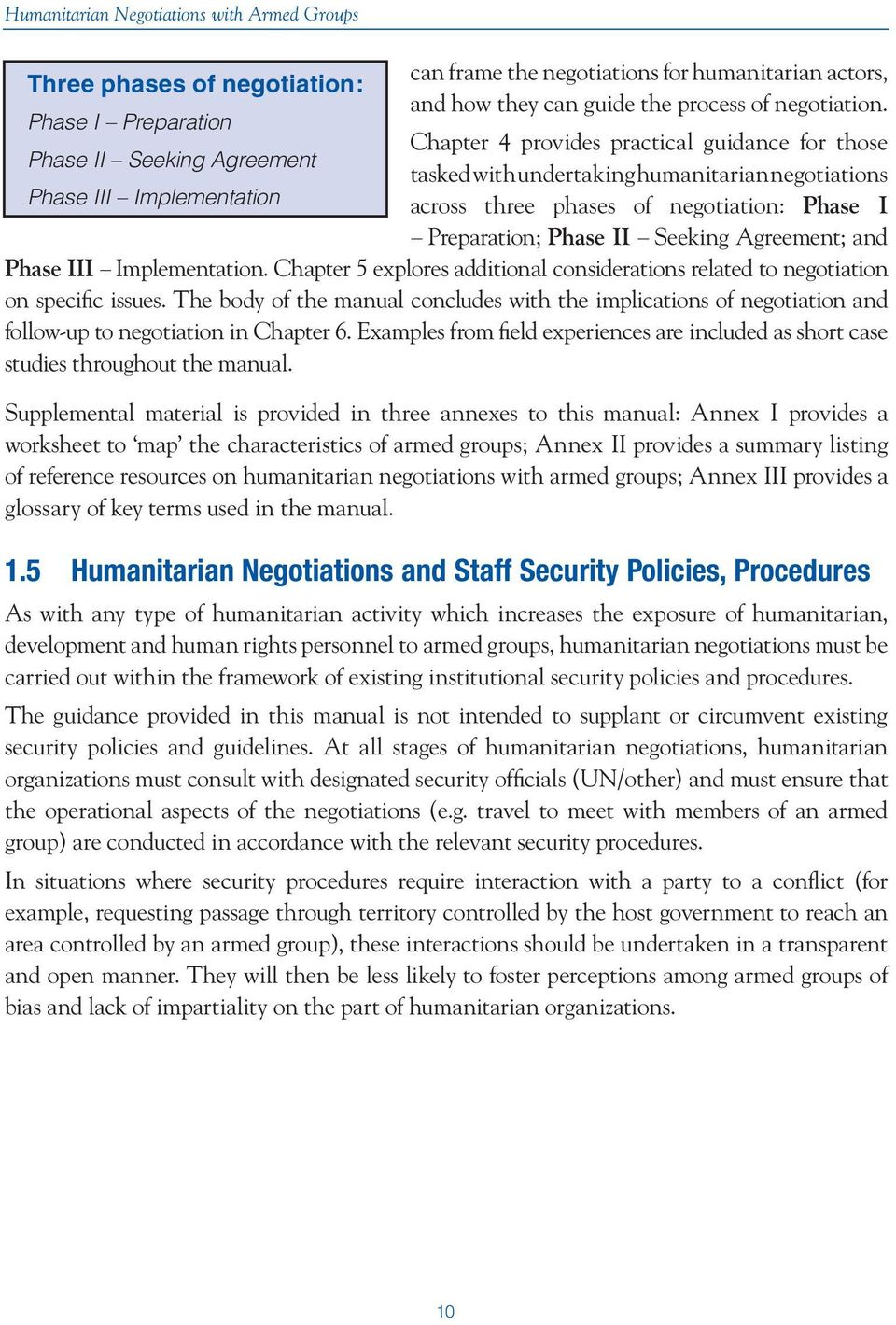 negotiation: Phase I Preparation; Phase II Seeking Agreement; and Phase III Implementation. Chapter 5 explores additional considerations related to negotiation on specific issues.