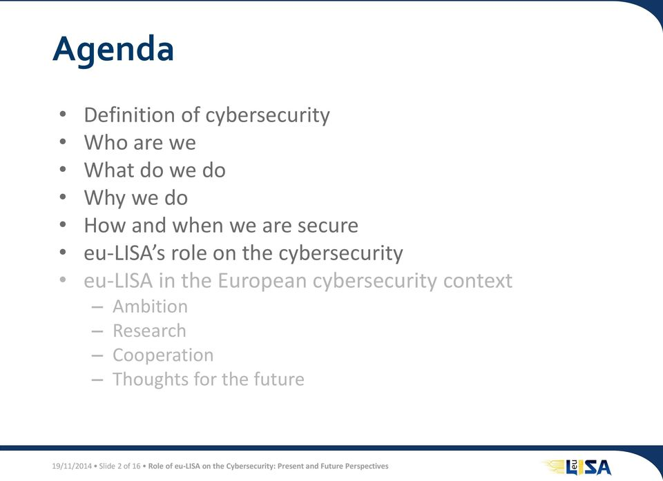cybersecurity context Ambition Research Cooperation Thoughts for the future