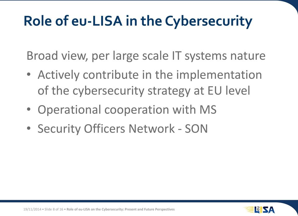 EU level Operational cooperation with MS Security Officers Network - SON