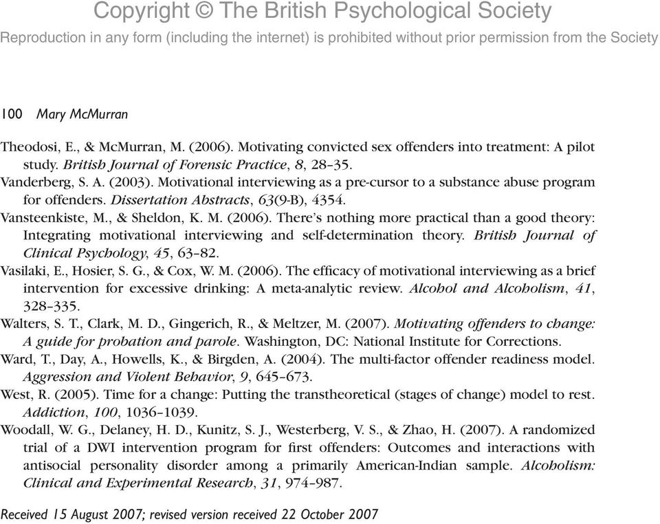There s nothing more practical than a good theory: Integrating motivational interviewing and self-determination theory. British Journal of Clinical Psychology, 45, 63 82. Vasilaki, E., Hosier, S. G.