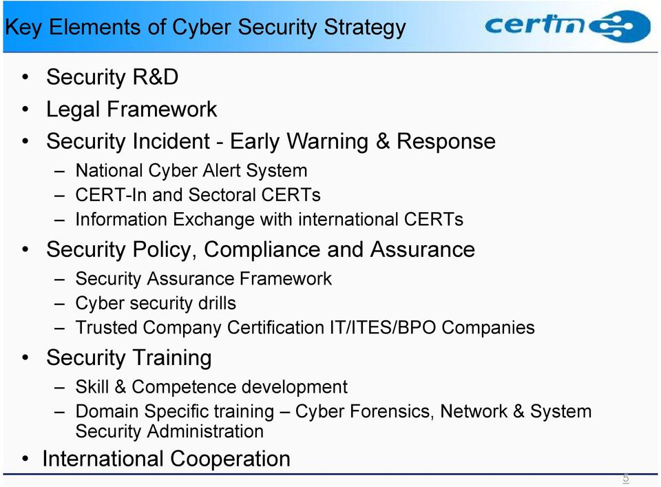 Security Assurance Framework Cyber security drills Trusted Company Certification IT/ITES/BPO Companies Security Training Skill &