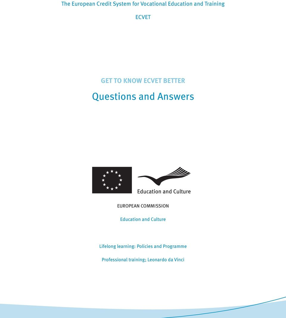 Answers EUROPEAN COMMISSION Education and Culture Lifelong