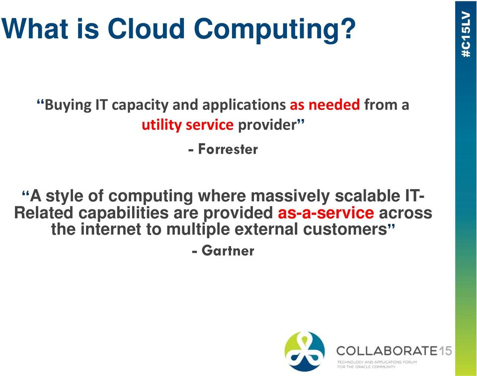 service provider - Forrester A style of computing where massively