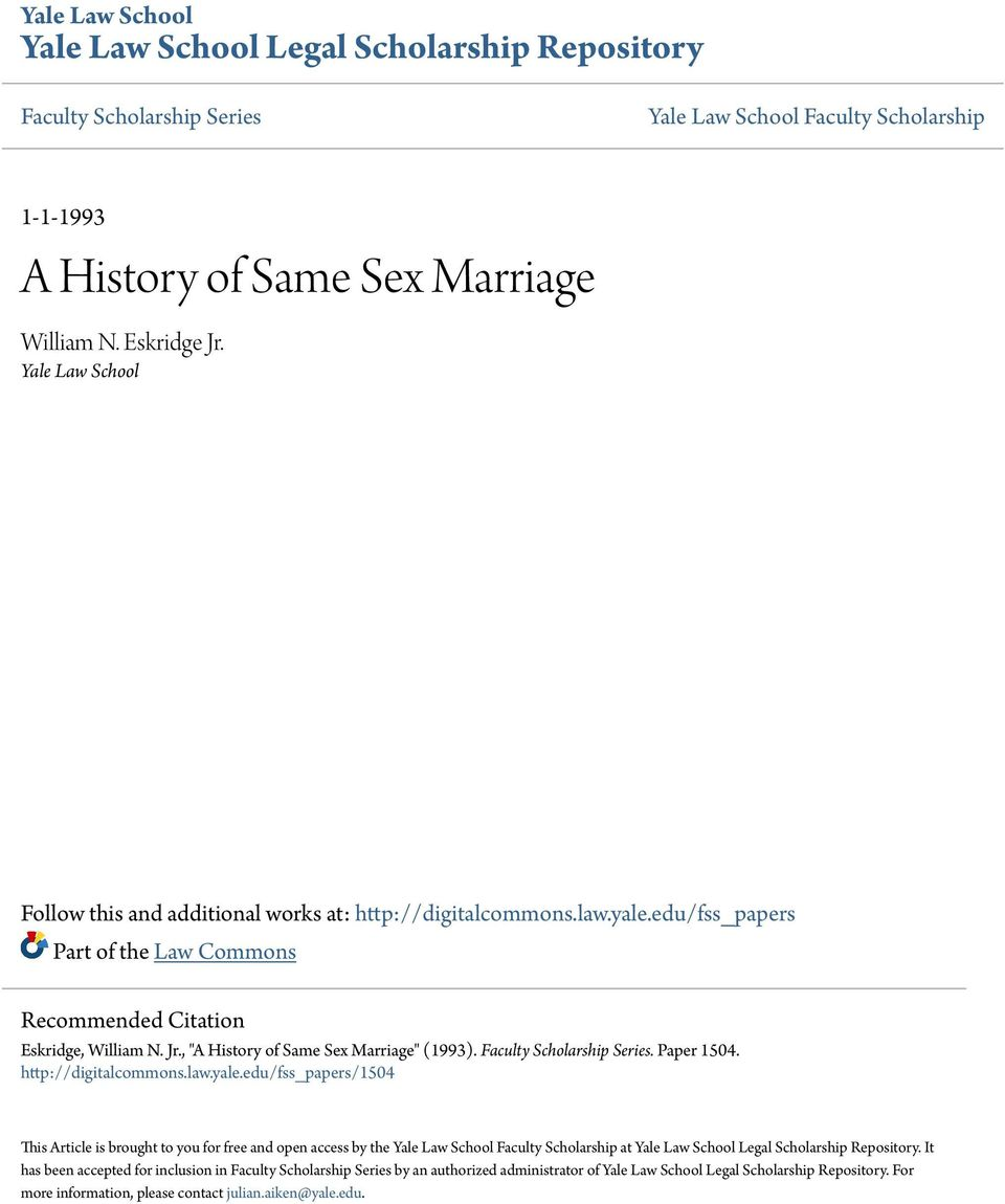 ", ""A History of Same Sex Marriage"" (1993). Faculty Scholarship Series. Paper 1504. http://digitalcommons.law.yale."