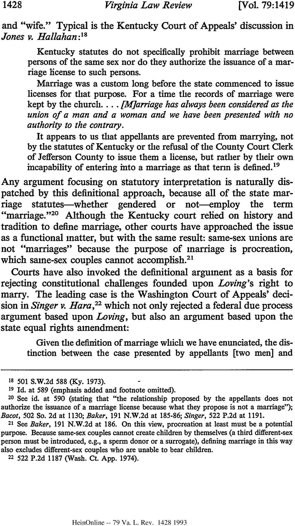Marriage was a custom long before the state commenced to issue licenses for that purpose. For a time the records of marriage were kept by the church.