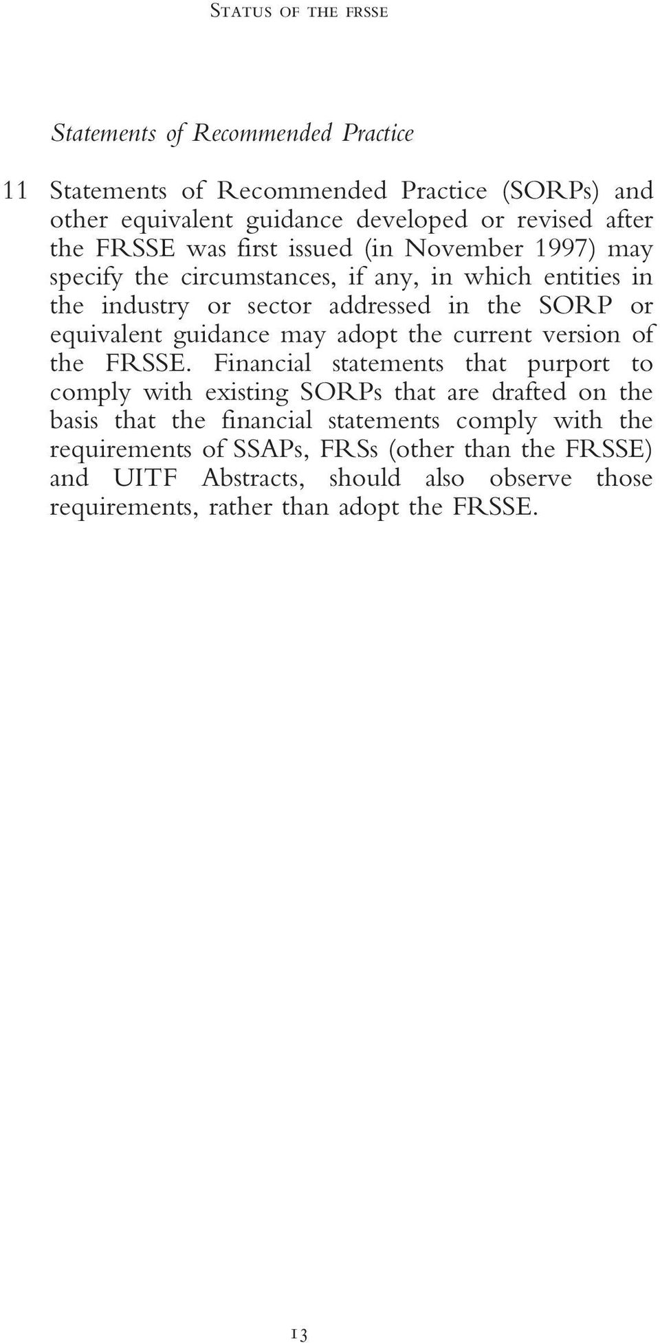 guidance may adopt the current version of the FRSSE.