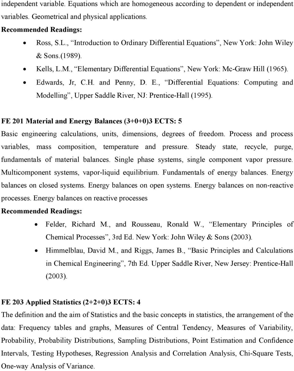 FE 201 Material and Energy Balances (3+0+0)3 ECTS: