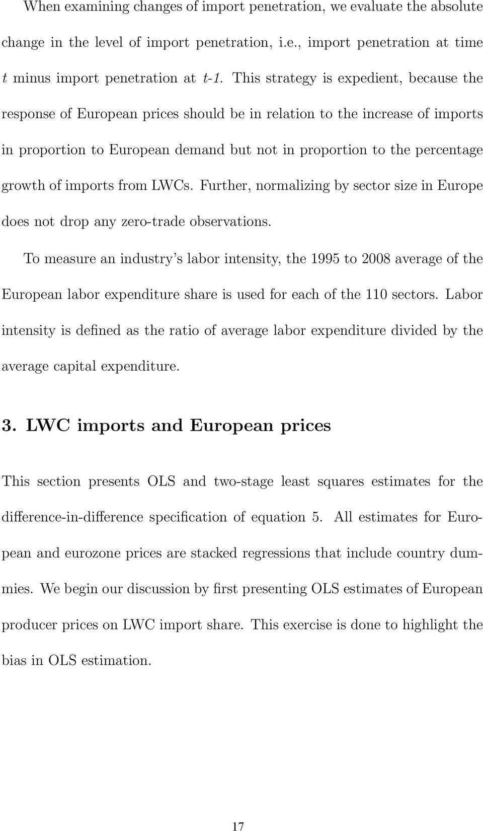 imports from LWCs. Further, normalizing by sector size in Europe does not drop any zero-trade observations.