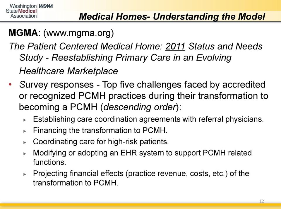 Marketplace Survey responses - Top five challenges faced by accredited or recognized PCMH practices during their transformation to becoming a PCMH (descending