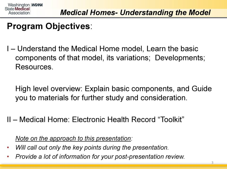 High level overview: Explain basic components, and Guide you to materials for further study and consideration.