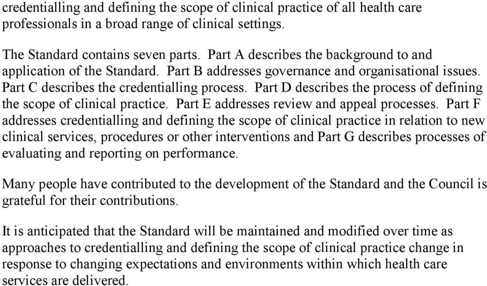 Part D describes the process of defining the scope of clinical practice. Part E addresses review and appeal processes.