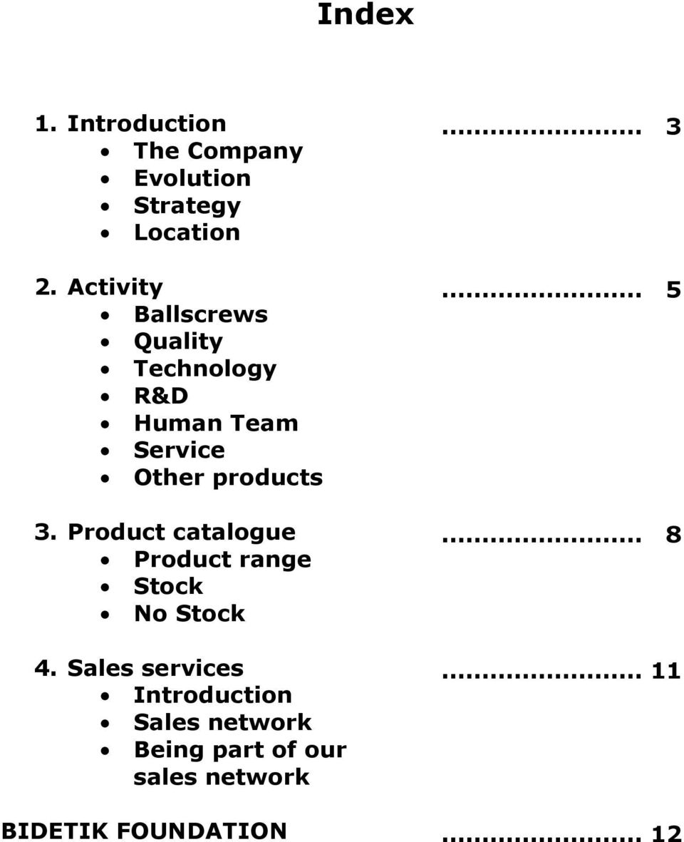 Product catalogue Product range Stock No Stock 4.