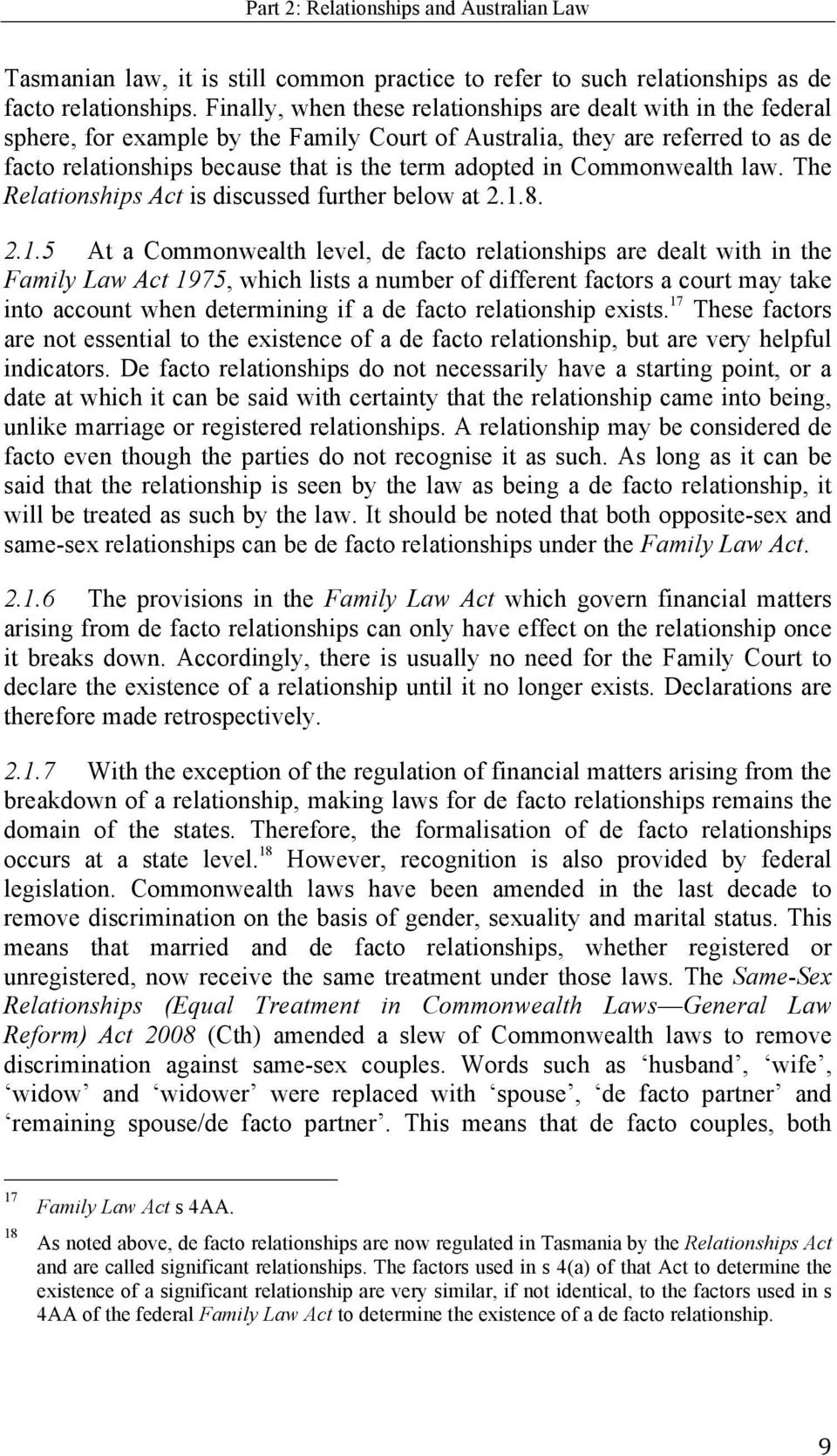 in Commonwealth law. The Relationships Act is discussed further below at 2.1.