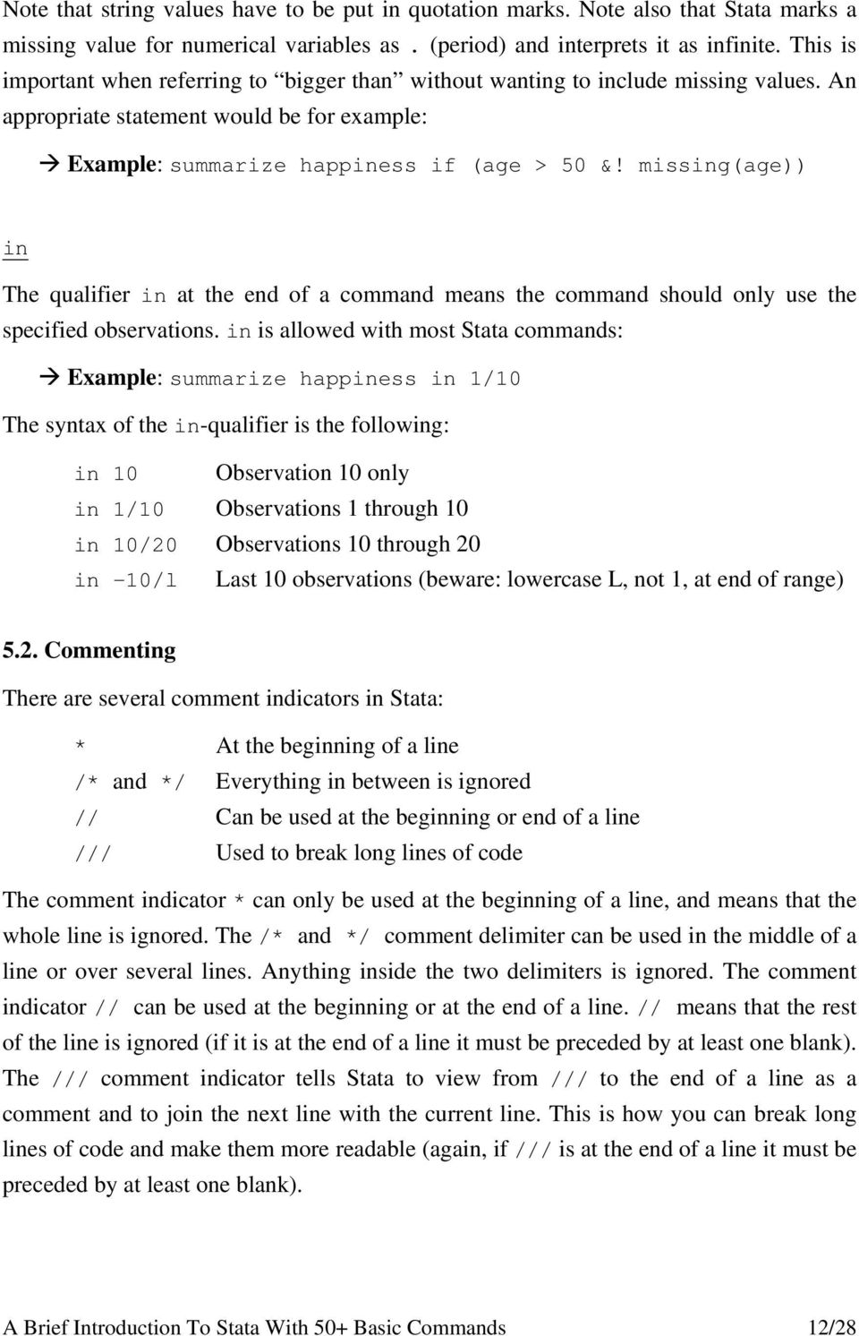 missing(age)) in The qualifier in at the end of a command means the command should only use the specified observations.
