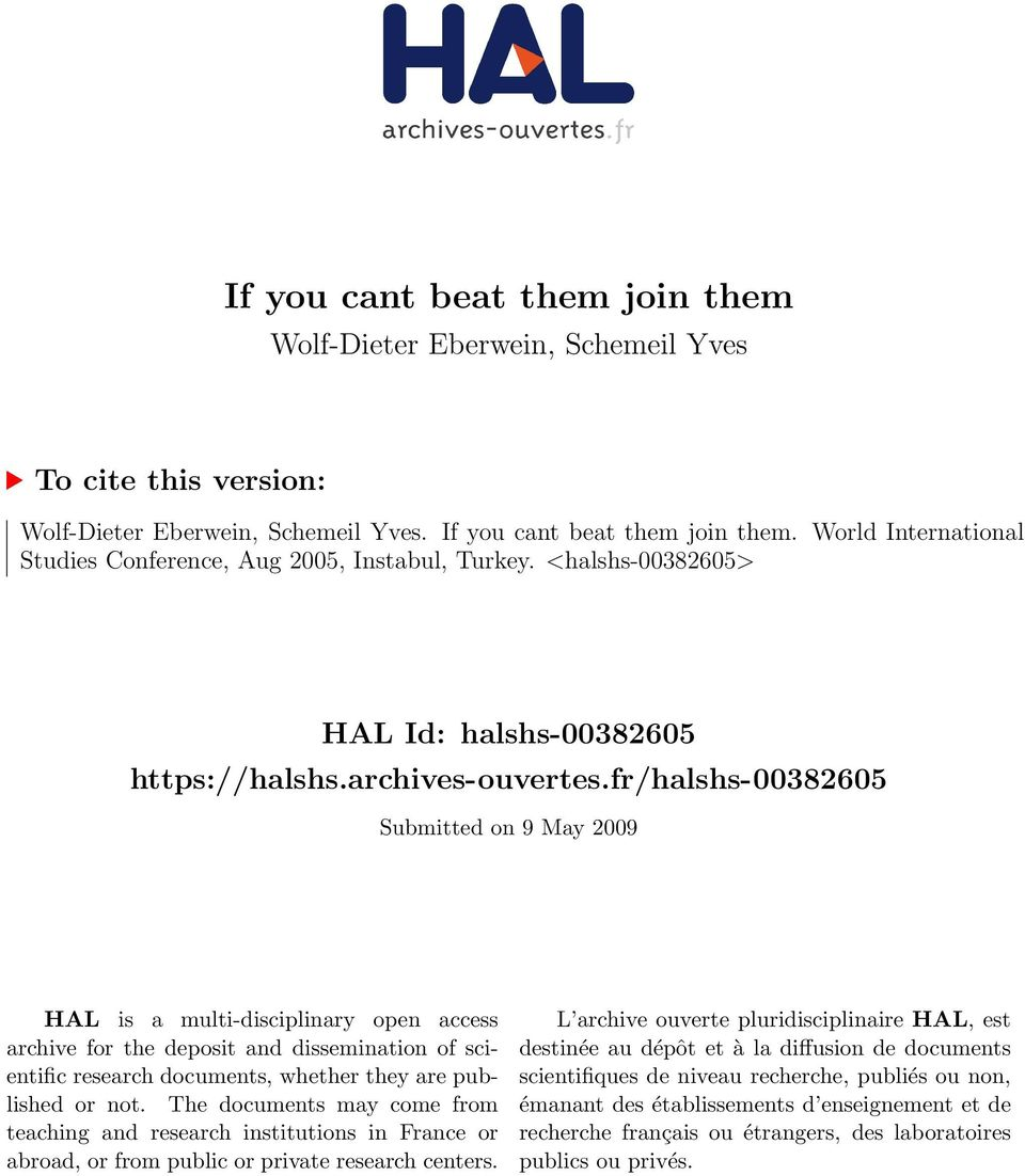 fr/halshs-00382605 Submitted on 9 May 2009 HAL is a multi-disciplinary open access archive for the deposit and dissemination of scientific research documents, whether they are published or not.