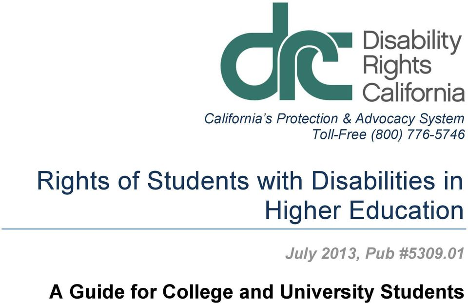 with Disabilities in Higher Education July