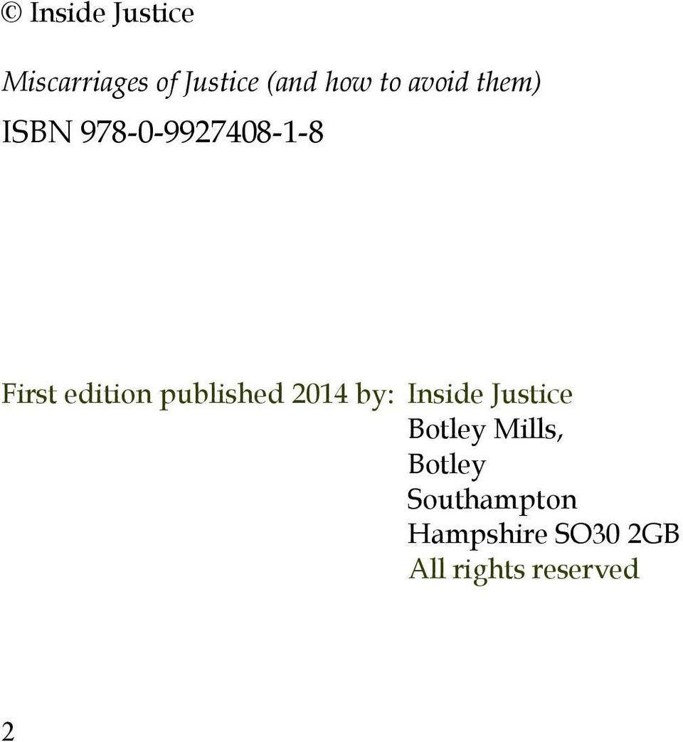 published 2014 by: Inside Justice Botley Mills,