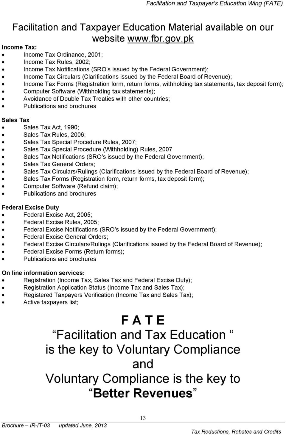 of Revenue); Income Tax Forms (Registration form, return forms, withholding tax statements, tax deposit form); Computer Software (Withholding tax statements); Avoidance of Double Tax Treaties with