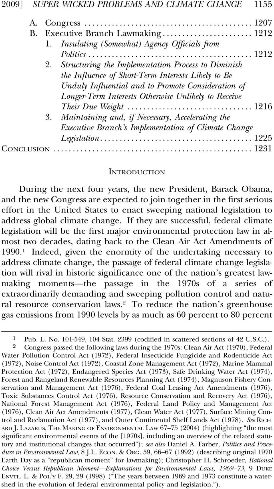 Receive Their Due Weight...1216 3. Maintaining and, if Necessary, Accelerating the Executive Branch s Implementation of Climate Change Legislation...1225 CONCLUSION.