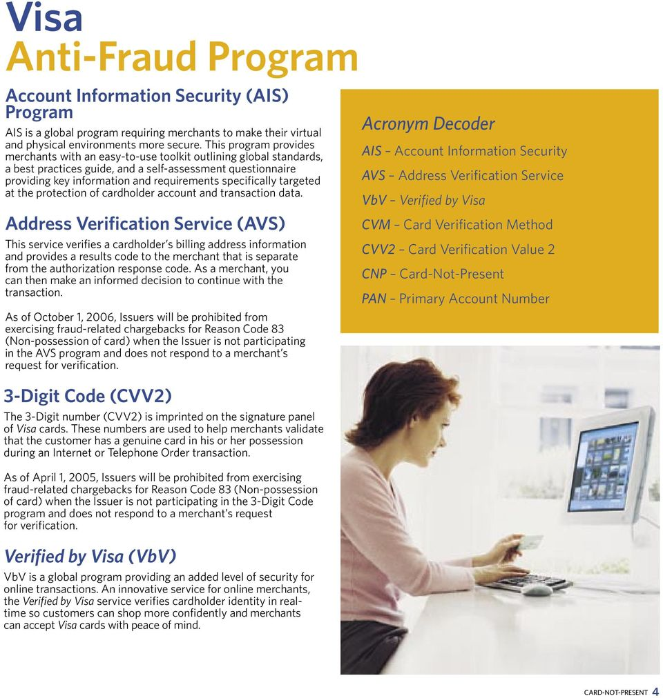 specifically targeted at the protection of cardholder account and transaction data.