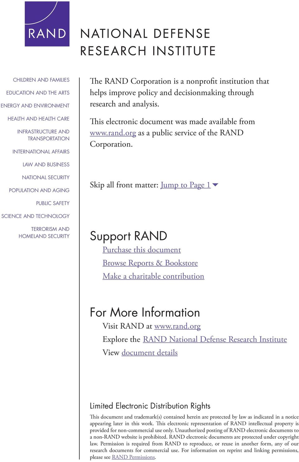 LAW AND BUSINESS NATIONAL SECURITY POPULATION AND AGING Skip all front matter: Jump to Page 16 PUBLIC SAFETY SCIENCE AND TECHNOLOGY TERRORISM AND HOMELAND SECURITY Support RAND Purchase this document
