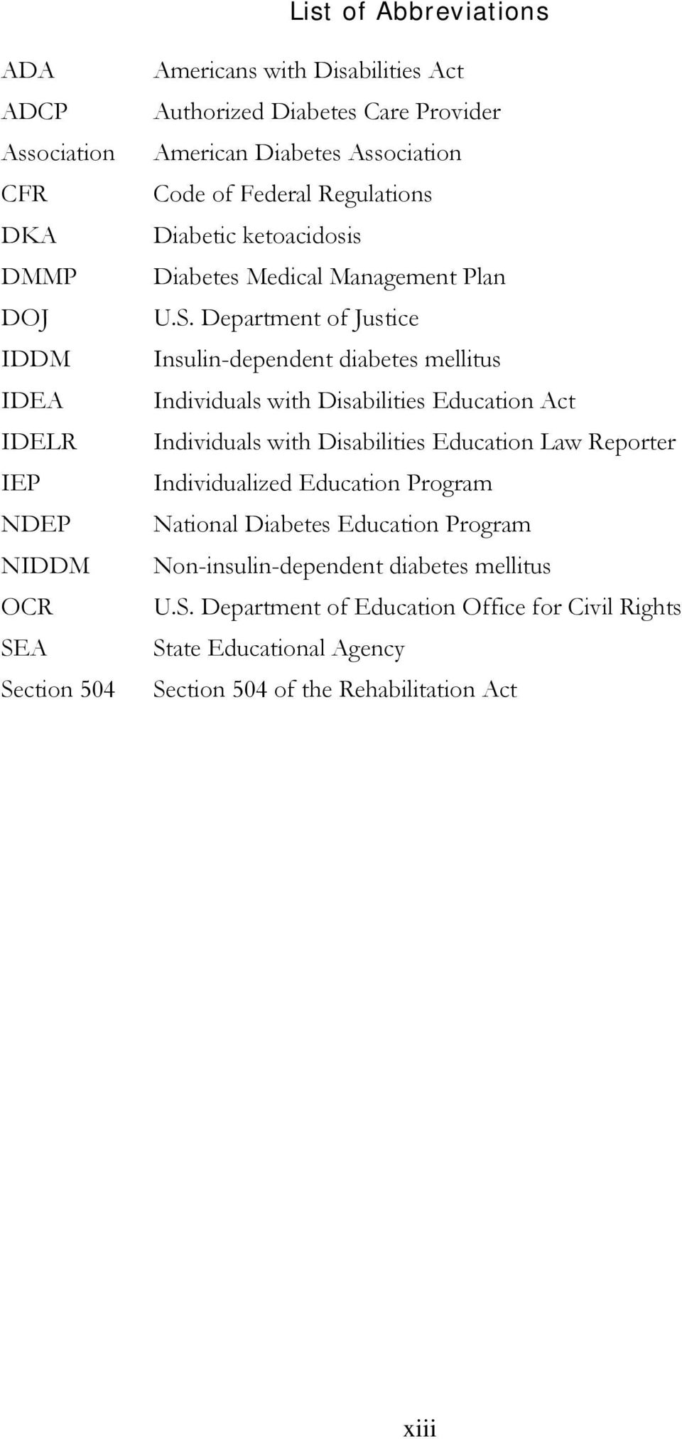 Department of Justice Insulin-dependent diabetes mellitus Individuals with Disabilities Education Act Individuals with Disabilities Education Law Reporter Individualized
