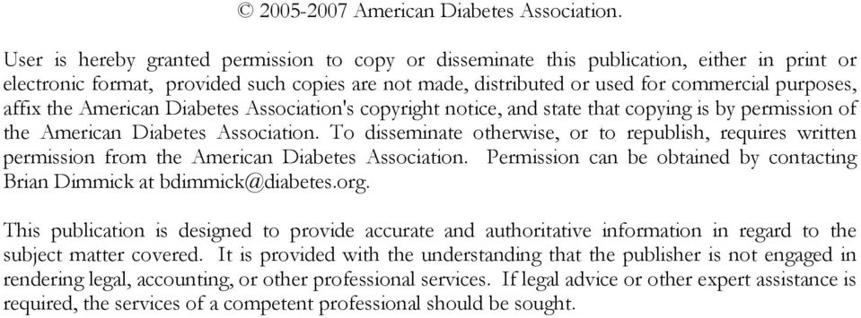 the American Diabetes Association's copyright notice, and state that copying is by permission of the American Diabetes Association.