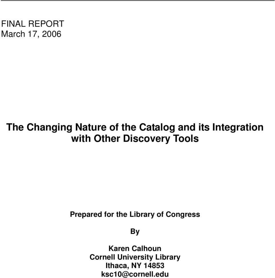 Prepared for the Library of Congress By Karen Calhoun