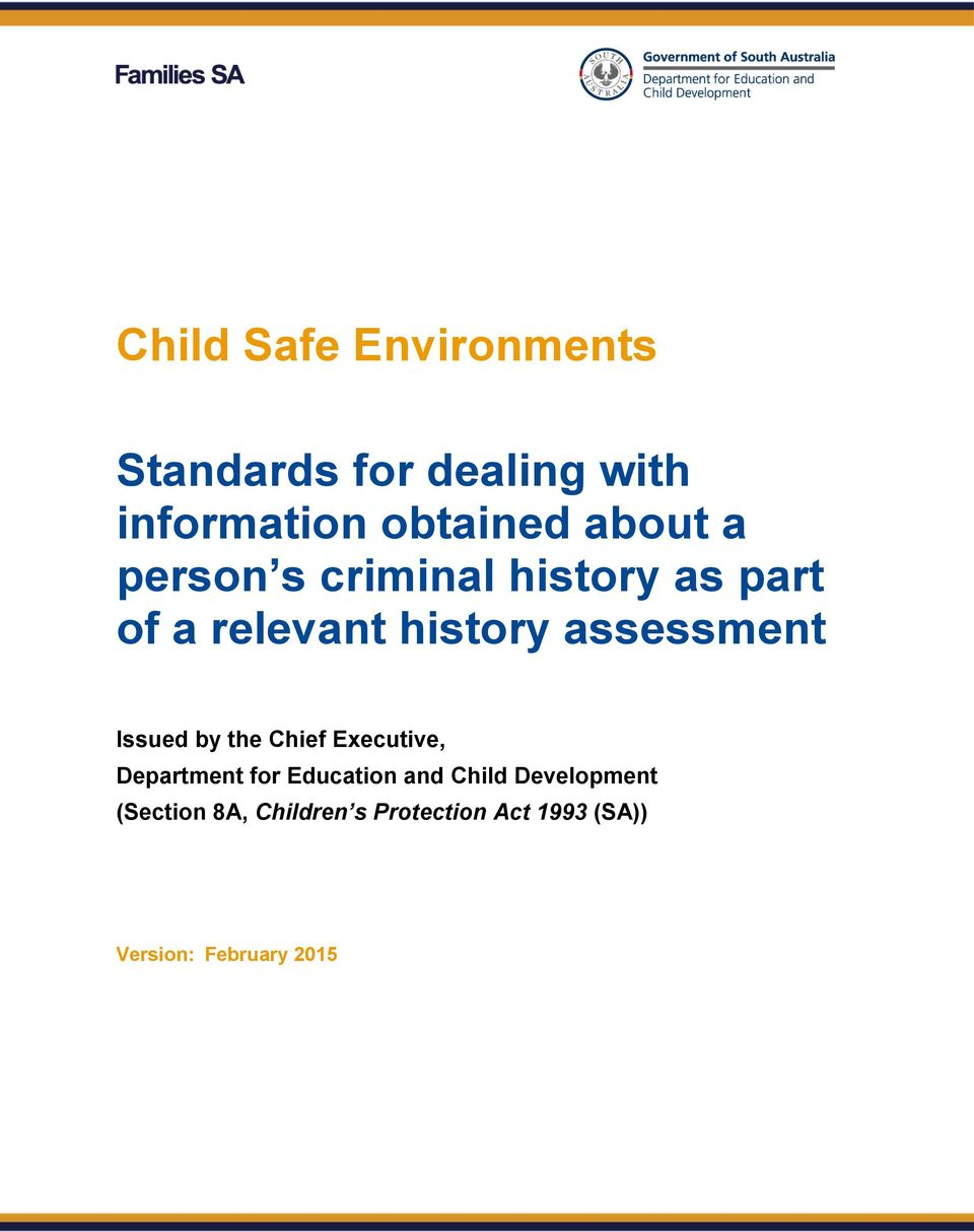 Issued by the Chief Executive, Department for Education and Child