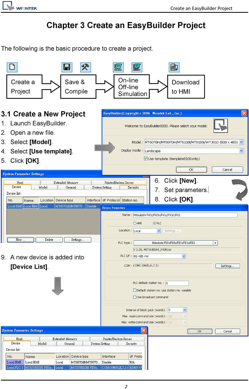 1 Create a New Project 1. Launch EasyBuilder. 2. Open a new file. 3. Select [Model]. 4.