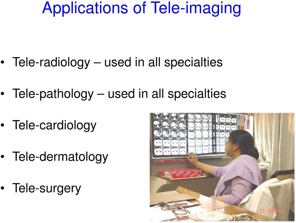 Tele-pathology used in all specialties