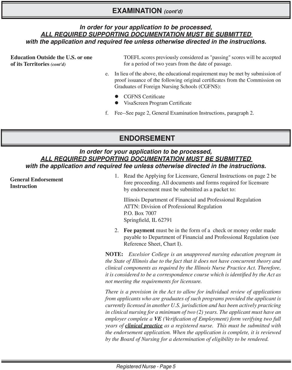 e. In lieu of the above, the educational requirement may be met by submission of proof issuance of the following original certificates from the Commission on Graduates of Foreign Nursing Schools