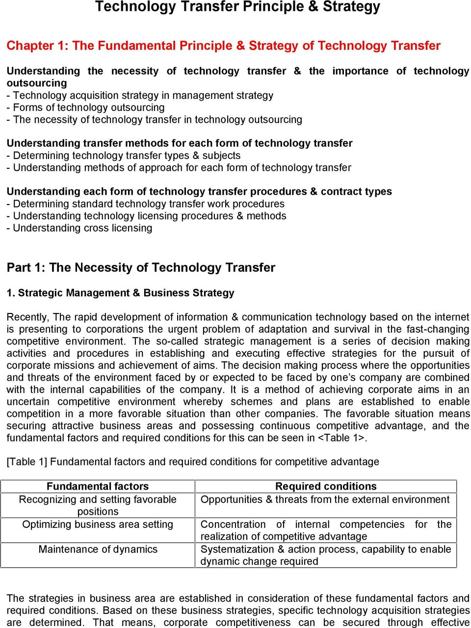 for each form of technology transfer - Determining technology transfer types & subjects - Understanding methods of approach for each form of technology transfer Understanding each form of technology