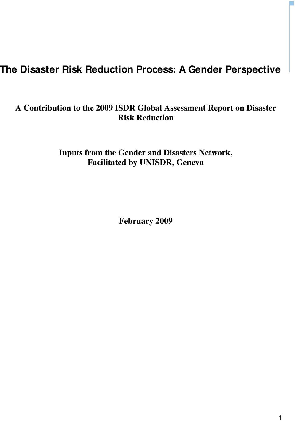 on Disaster Risk Reduction Inputs from the Gender and