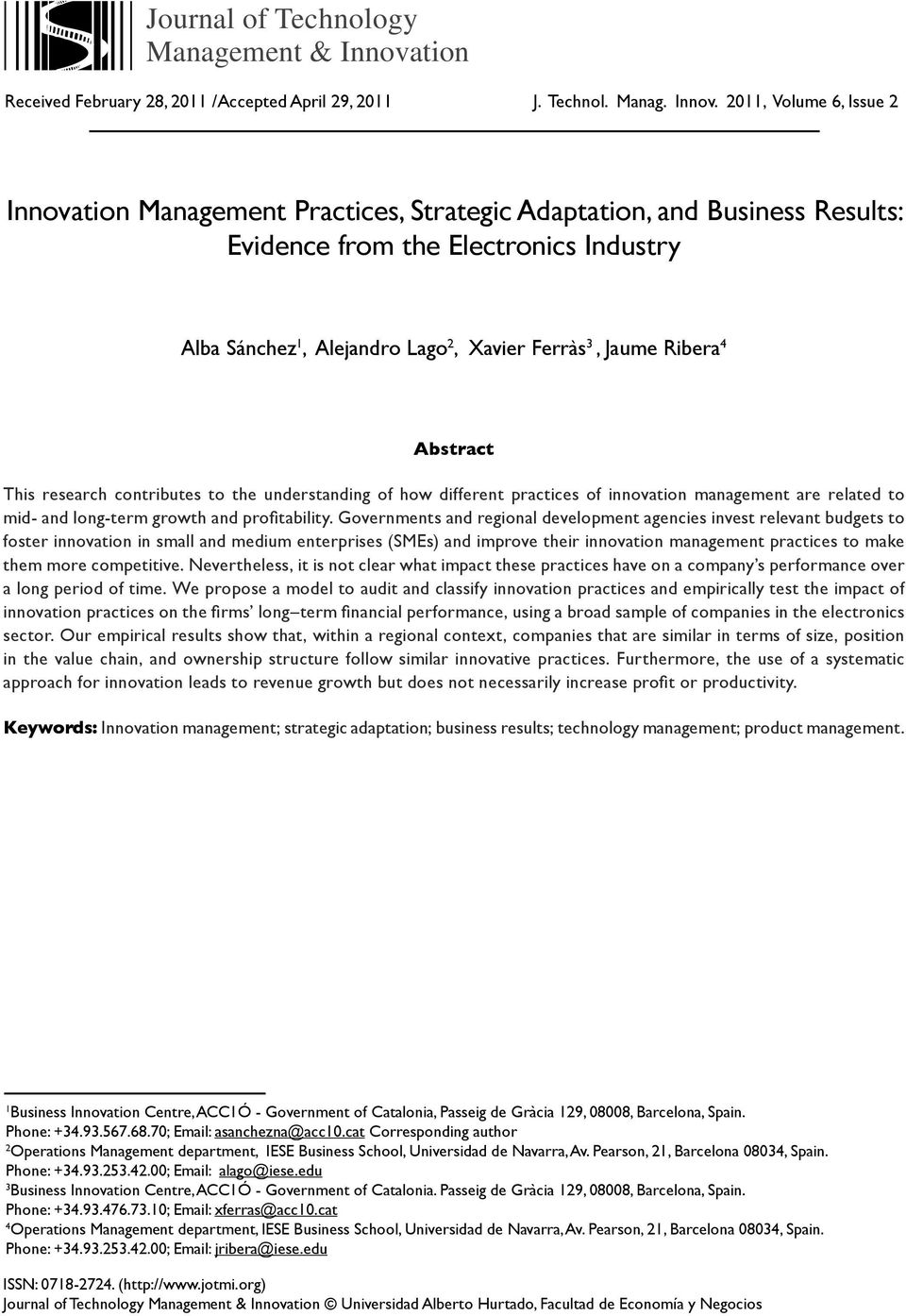 2011, Volume 6, Issue 2 Innovation Management Practices, Strategic Adaptation, and Business Results: Evidence from the Electronics Industry Alba Sánchez 1, Alejandro Lago 2, Xavier Ferràs 3, Jaume