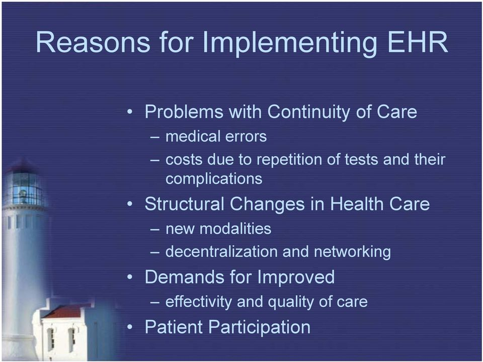 Structural Changes in Health Care new modalities decentralization and