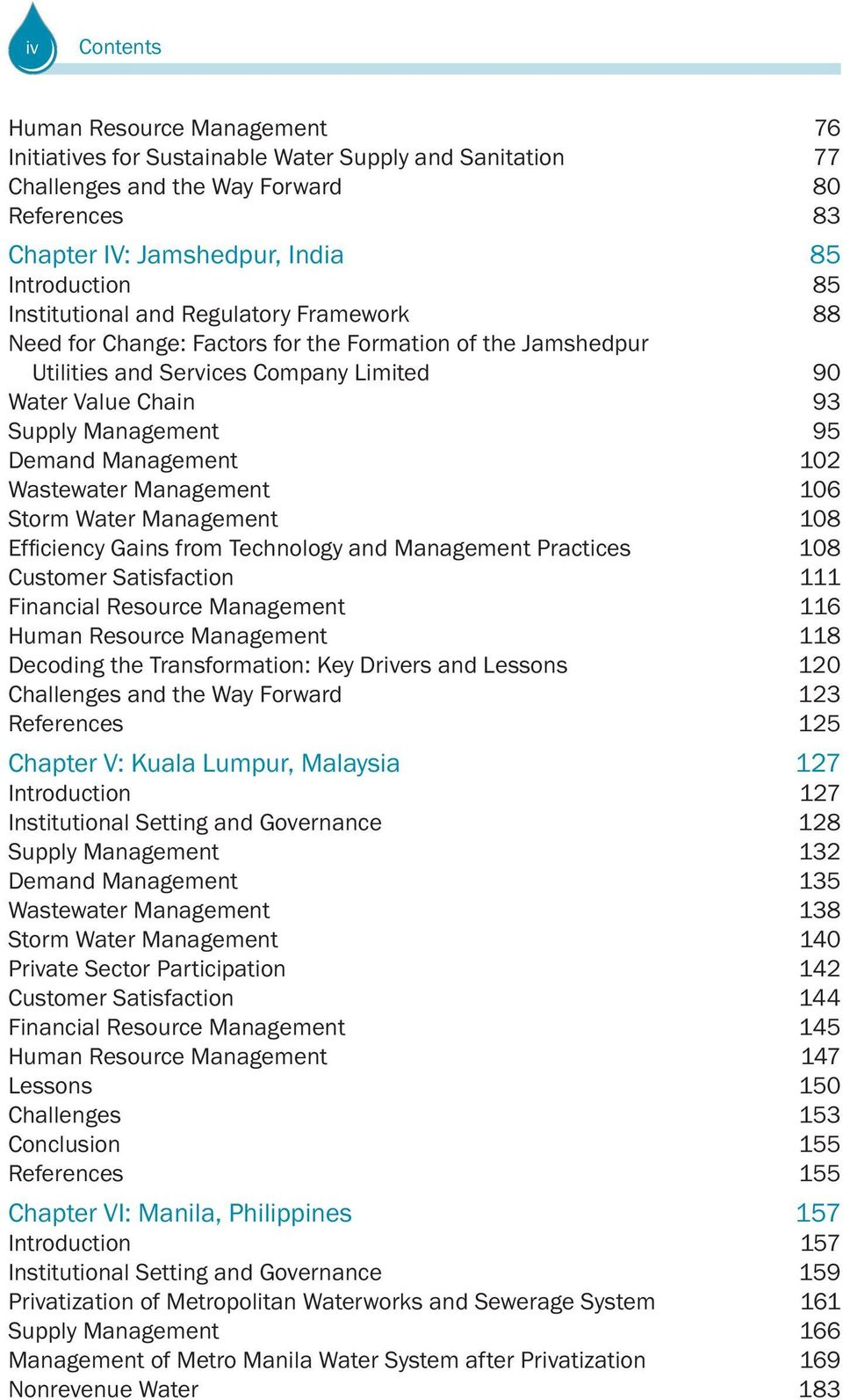 Management 102 Wastewater Management 106 Storm Water Management 108 Customer Satisfaction 111 Financial Resource Management 116 Human Resource Management 118 Decoding the Transformation: Key Drivers