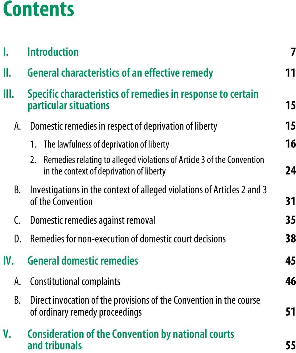 Remedies relating to alleged violations of Article 3 of the Convention in the context of deprivation of liberty 24 B.