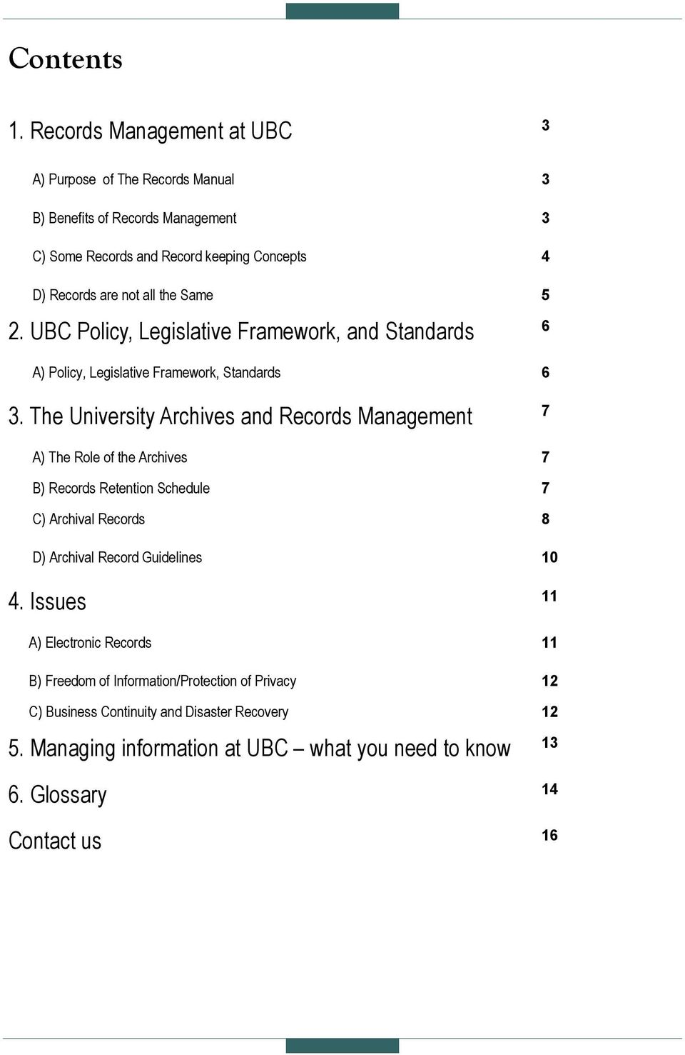 the Same 5 2. UBC Policy, Legislative Framework, and Standards 6 A) Policy, Legislative Framework, Standards 6 3.