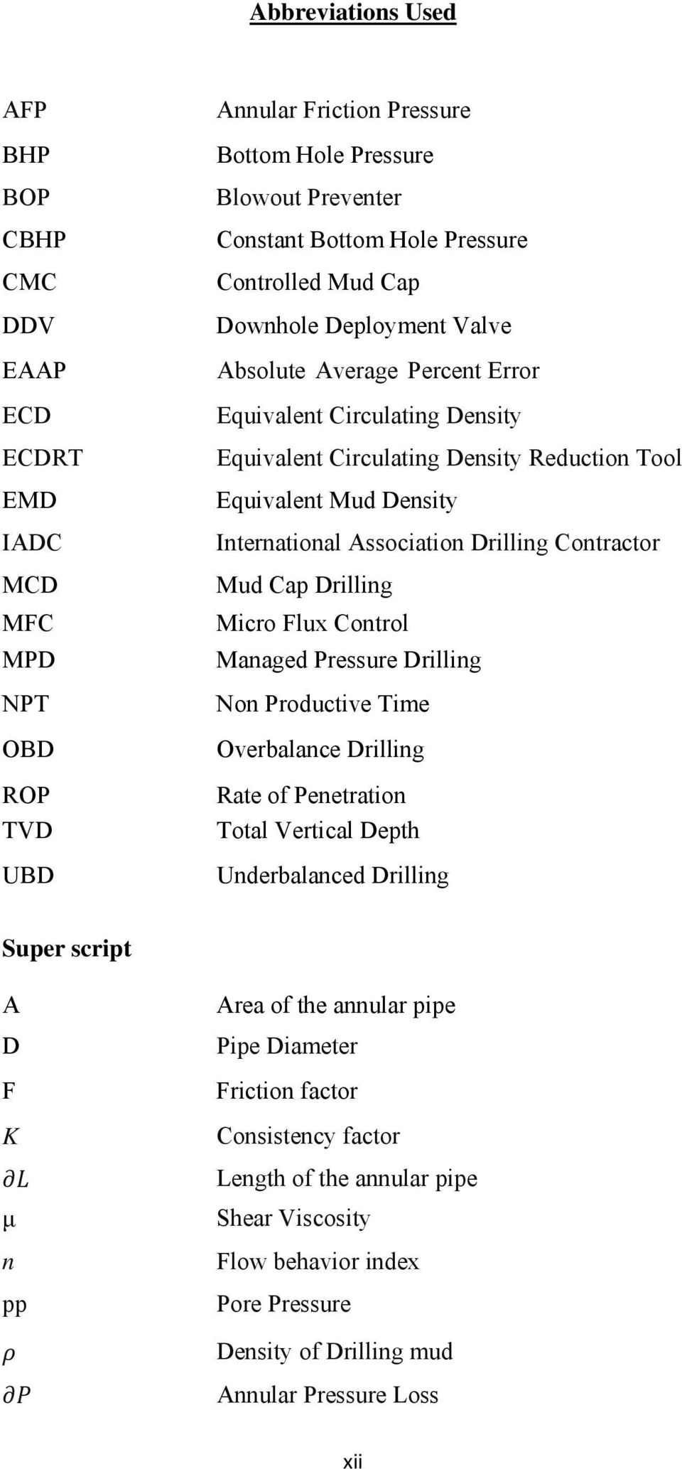 Association Drilling Contractor Mud Cap Drilling Micro Flux Control Managed Pressure Drilling Non Productive Time Overbalance Drilling Rate of Penetration Total Vertical Depth Underbalanced Drilling