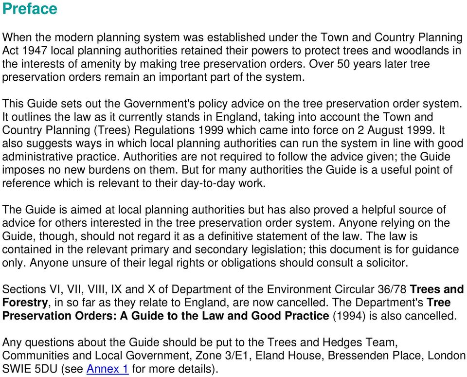 This Guide sets out the Government's policy advice on the tree preservation order system.