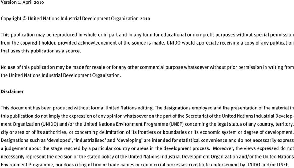 No use of this publication may be made for resale or for any other commercial purpose whatsoever without prior permission in writing from the United Nations Industrial Development Organisation.