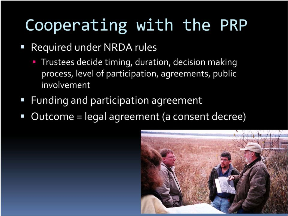 participation, agreements, public involvement Funding and